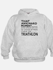 Triathlon Awkward Moment Designs Hoodie
