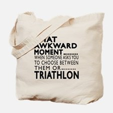 Triathlon Awkward Moment Designs Tote Bag