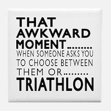 Triathlon Awkward Moment Designs Tile Coaster