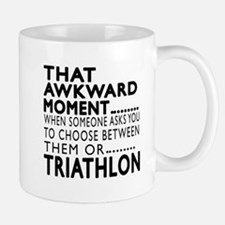Triathlon Awkward Moment Designs Mug