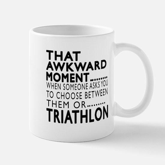Triathlon Awkward Moment Designs Mug