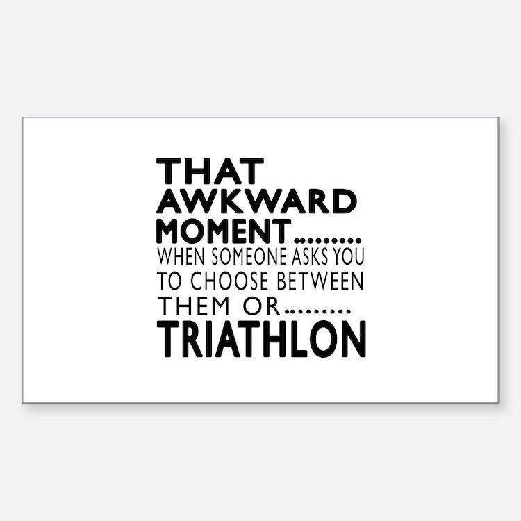Triathlon Awkward Moment Decal