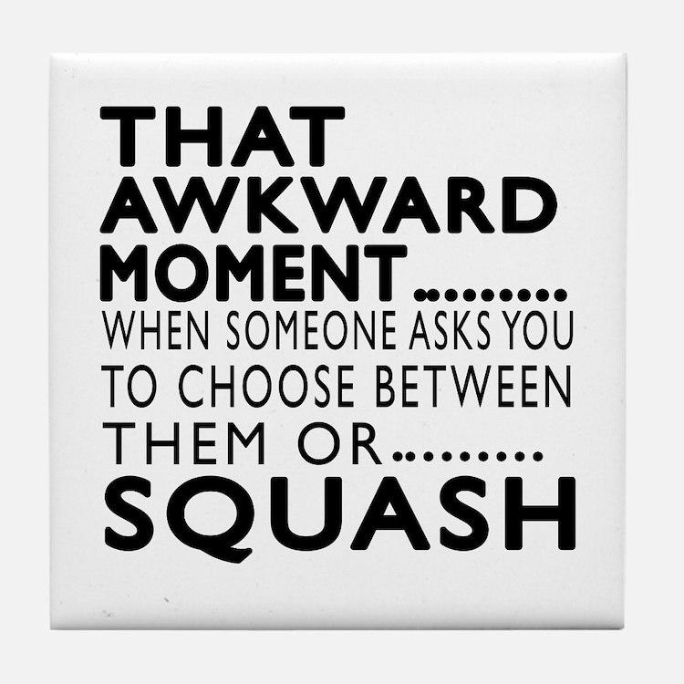 Squash Awkward Moment Designs Tile Coaster
