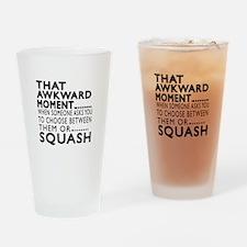Squash Awkward Moment Designs Drinking Glass