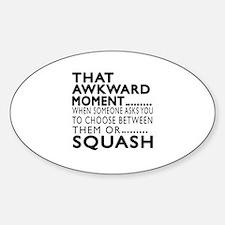 Squash Awkward Moment Designs Sticker (Oval)