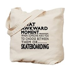 Skateboarding Awkward Moment Designs Tote Bag
