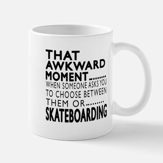 Skateboarding Awkward Moment Designs Mug