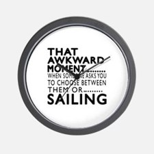 Sailing Awkward Moment Designs Wall Clock
