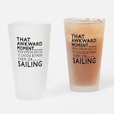 Sailing Awkward Moment Designs Drinking Glass