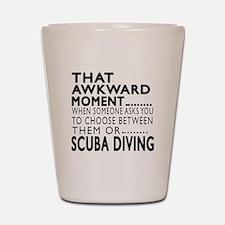 Scuba Diving Awkward Moment Designs Shot Glass