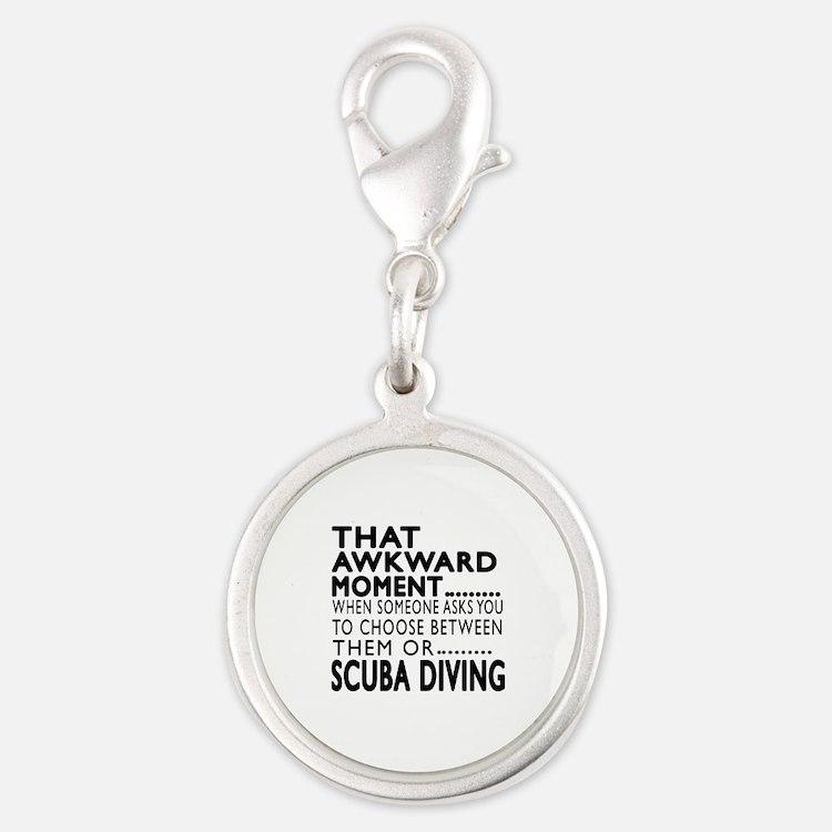 Scuba Diving Awkward Moment De Silver Round Charm