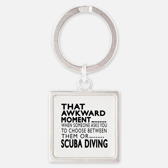 Scuba Diving Awkward Moment Design Square Keychain