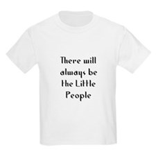 There will always be the Litt T-Shirt
