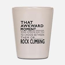 Rock Climbing Awkward Moment Designs Shot Glass