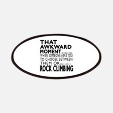 Rock Climbing Awkward Moment Designs Patch