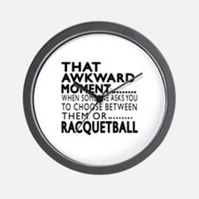 Racquetball Awkward Moment Designs Wall Clock