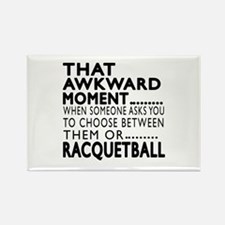 Racquetball Awkward Moment Design Rectangle Magnet