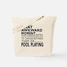 Pool Playing Awkward Moment Designs Tote Bag