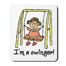 I'm a Swinger! Mousepad