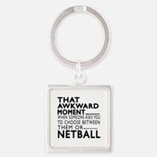 Netball Awkward Moment Designs Square Keychain