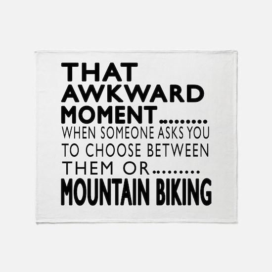 Mountain Biking Awkward Moment Desig Throw Blanket