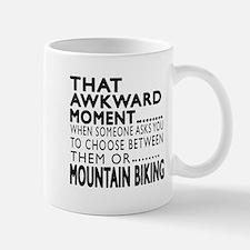 Mountain Biking Awkward Moment Designs Mug