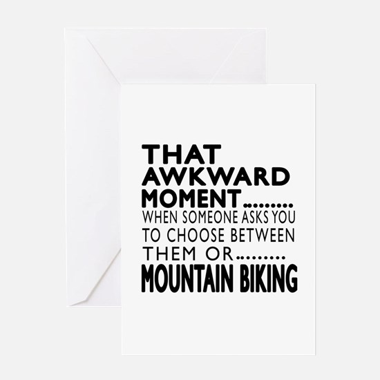 Mountain Biking Awkward Moment Desig Greeting Card