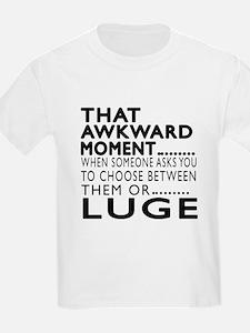 Luge Awkward Moment Designs T-Shirt