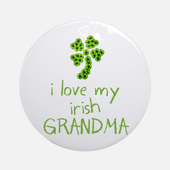 I Love my Irish Grandma Ornament (Round)