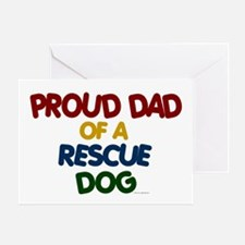 Proud Dad Of Rescue Dog 1 Greeting Card