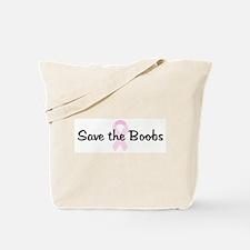 Save the Boobs pink ribbon Tote Bag