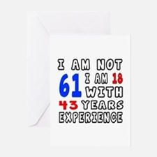I am not 61 Birthday Designs Greeting Card
