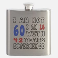 I am not 60 Birthday Designs Flask