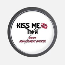 Kiss Me I'm a WASTE MANAGEMENT OFFICER Wall Clock