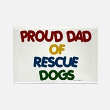 Proud Dad Of Rescue Dogs 1 Rectangle Magnet (10 pa