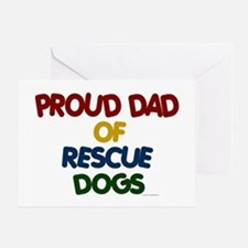 Proud Dad Of Rescue Dogs 1 Greeting Card
