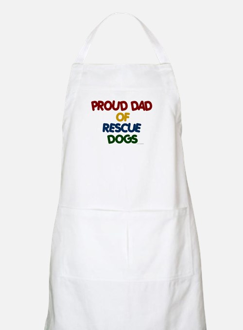 Proud Dad Of Rescue Dogs 1 BBQ Apron