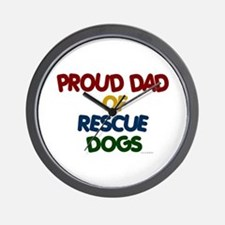 Proud Dad Of Rescue Dogs 1 Wall Clock