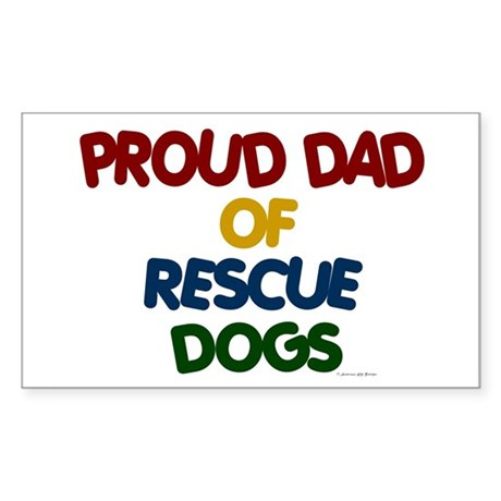 Proud Dad Of Rescue Dogs 1 Rectangle Sticker