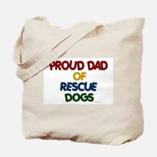 Proud Dad Of Rescue Dogs 1 Tote Bag