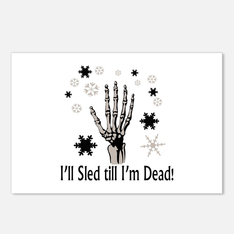 I'll Sled till I'm Dead Postcards (Package of 8)