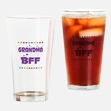 GRANDMA IS MY BFF Drinking Glass