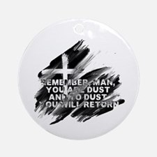 You are Dust Round Ornament