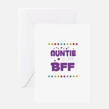 AUNTIE IS MY BFF Greeting Cards