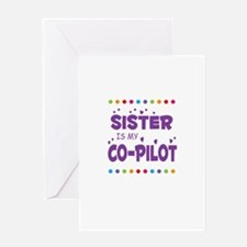 SISTER IS MY COPILOT Greeting Cards