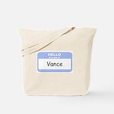 My Name is Vance Tote Bag