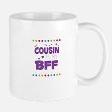 COUSIN IS MY BFF Mugs