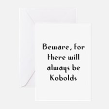 Beware, for there will always Greeting Cards (Pk o
