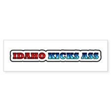 Idaho kicks ass Bumper Bumper Sticker