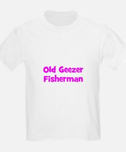 Old Geezer Fisherman T-Shirt